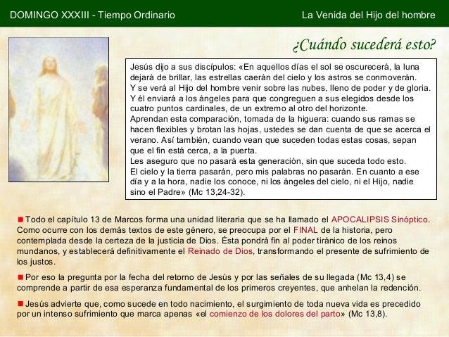 DOMINGO XXXIII - Tiempo Ordinario                                         La Venida del Hijo del hombre                   ...