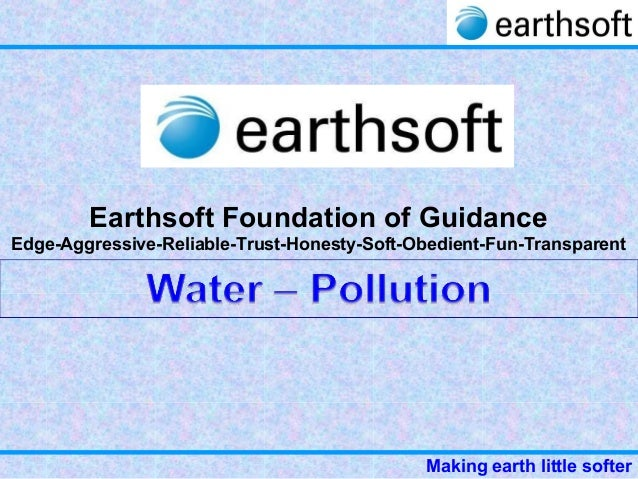 Making earth little softerEarthsoft Foundation of GuidanceEdge-Aggressive-Reliable-Trust-Honesty-Soft-Obedient-Fun-Transpa...