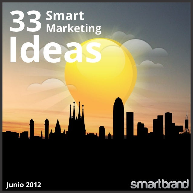 33 Smart Marketing Ideas