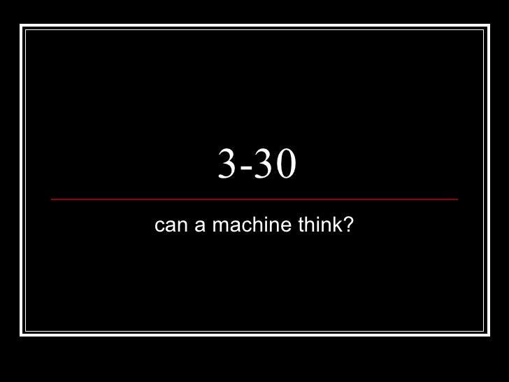 3-30 can a machine think?