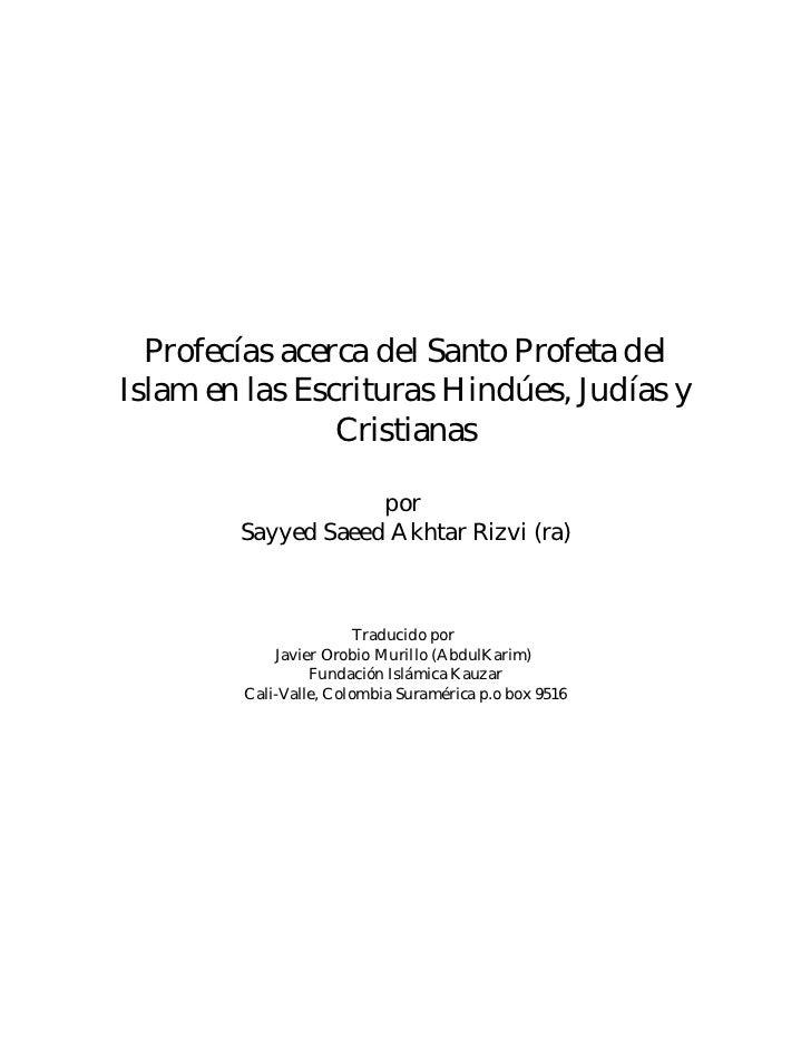 Profecías acerca del Santo Profeta delIslam en las Escrituras Hindúes, Judías y                Cristianas                 ...