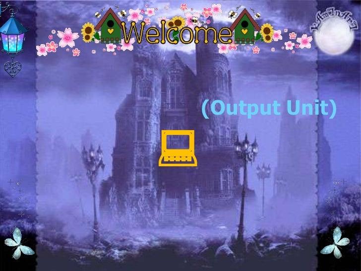 สื่อการเรียนรู้วิชา<br />การงานอาชีพและเทคโนโลยี ง.33101<br />เรื่อง หน่วยแสดงผล (Output Unit)<br /><br />เสนอ<br />อาจาร...