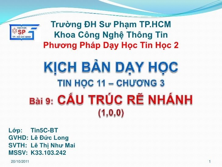 Trường ĐH Sư Phạm TP.HCM                  Khoa Công Nghệ Thông Tin                Phương Pháp Dạy Học Tin Học 2Lớp:       ...