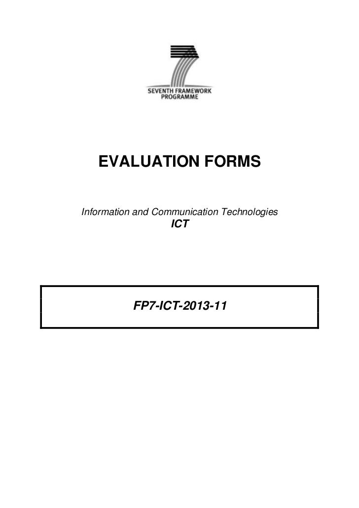 EVALUATION FORMSInformation and Communication Technologies                   ICT           FP7-ICT-2013-11