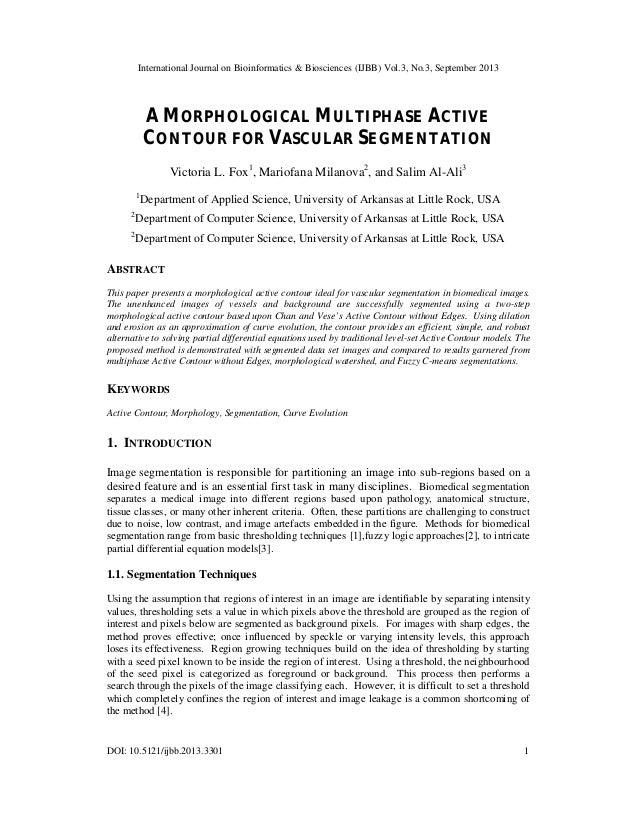International Journal on Bioinformatics & Biosciences (IJBB) Vol.3, No.3, September 2013 DOI: 10.5121/ijbb.2013.3301 1 A M...