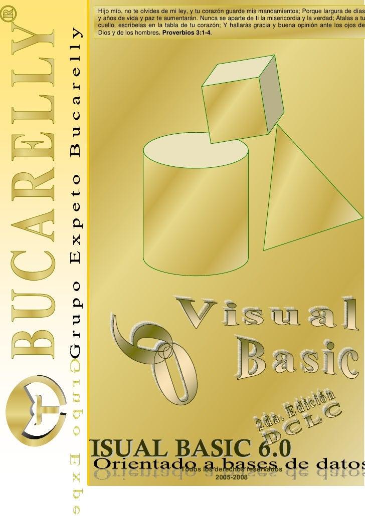 Libro.de.ORO.de.Visual.Basic.6.0.Orientado.a.Bases.de.Datos.-.2da.Ed.Bucarelly