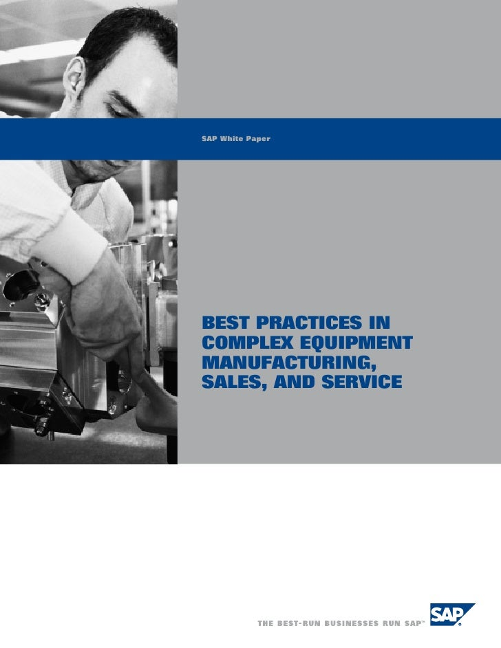Best Practices in Complex Equipment Manufacturing Sales, and Service