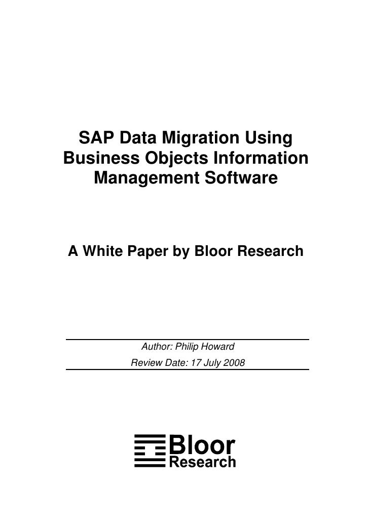 SAP Data Migration Using Business Objects Information Management Software