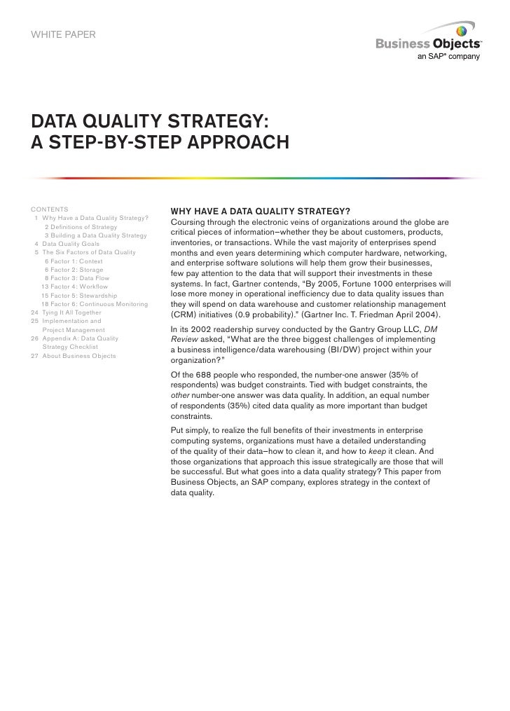 WHITE PAPER     Data Quality Strategy: a Step-by-Step approach   CONTENTS                                Why have a Data Q...
