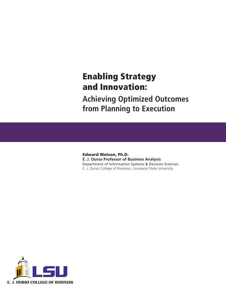 Enabling Strategy and Innovation: Achieving Optimized Outcomes from Planning to Execution