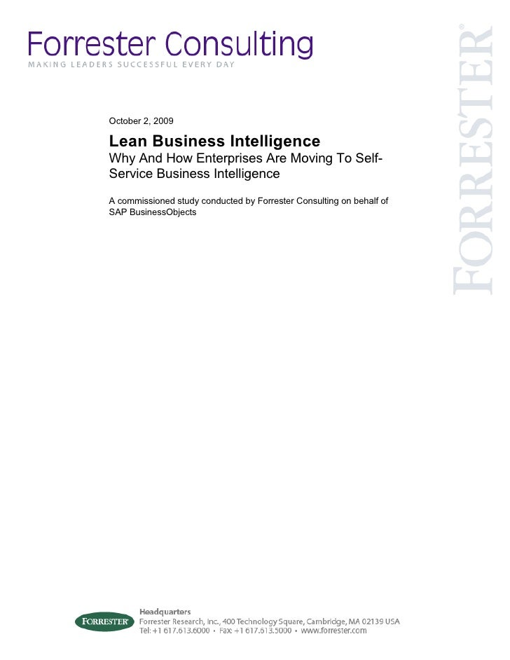 October 2, 2009  Lean Business Intelligence Why And How Enterprises Are Moving To Self- Service Business Intelligence A co...
