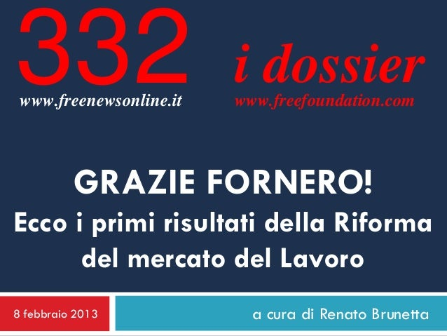 332 www.freenewsonline.it                         i dossier                         www.freefoundation.com          GRAZIE...