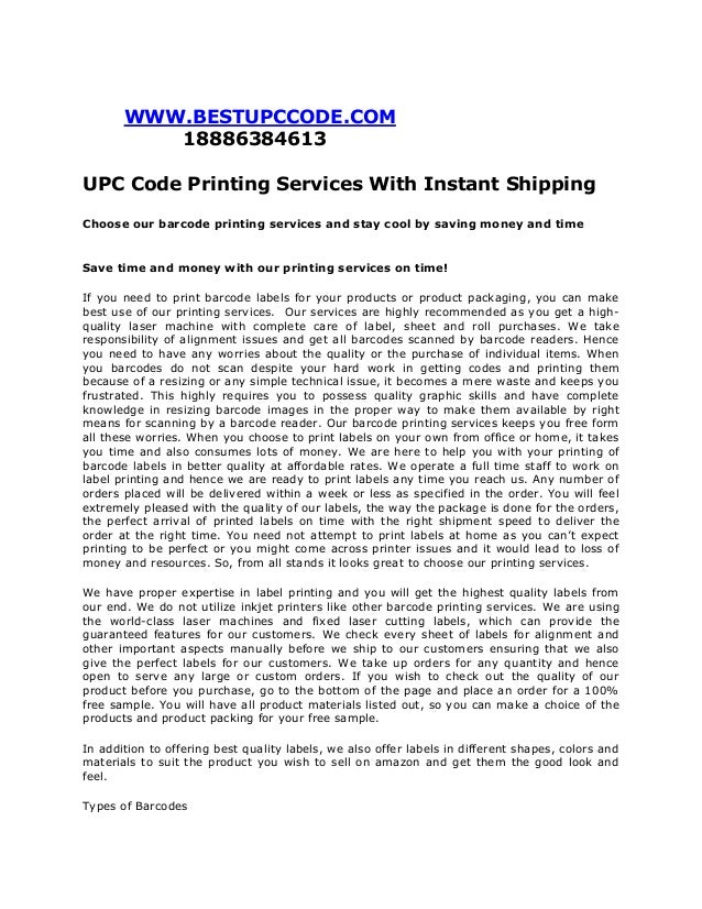 WWW.BESTUPCCODE.COM18886384613UPC Code Printing Services With Instant ShippingChoose our barcode printing services and sta...