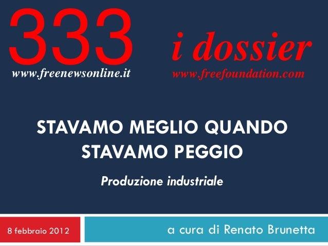 333 www.freenewsonline.it                              i dossier                              www.freefoundation.com      ...