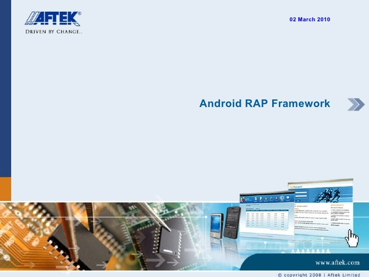 Android RAP Framework 02 March 2010