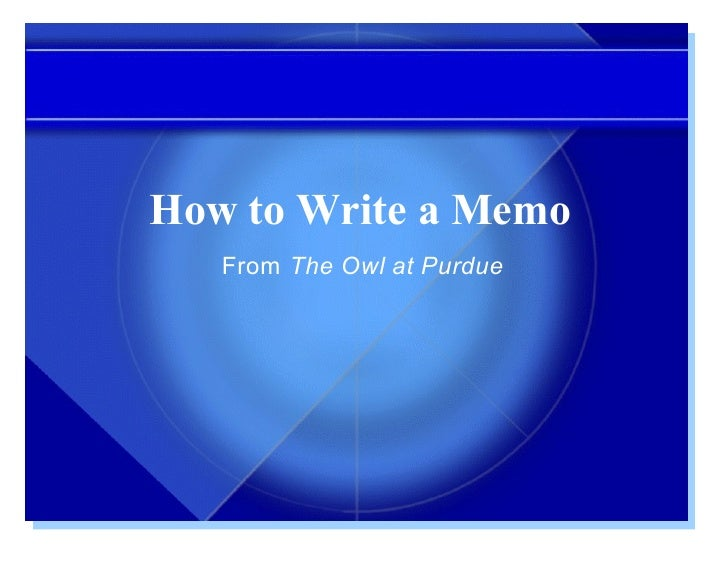 How to Write a Memo    From The Owl at Purdue