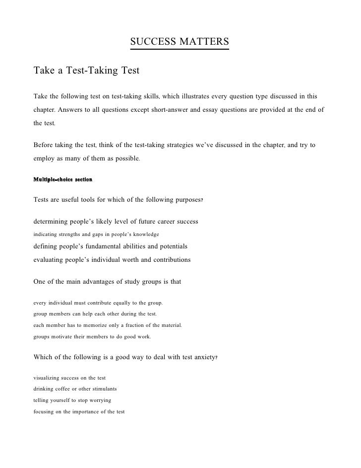 SUCCESS MATTERS  Take a Test-Taking Test  Take the following test on test-taking skills, which illustrates every question ...
