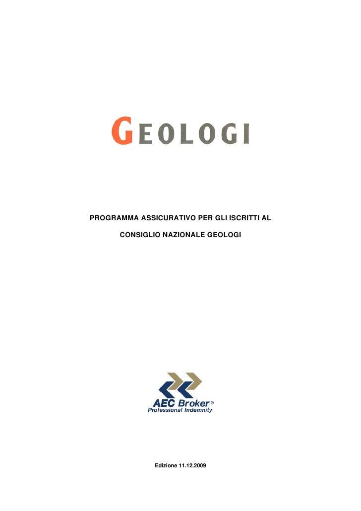 PROGRAMMA ASSICURATIVO PER GLI ISCRITTI AL        CONSIGLIO NAZIONALE GEOLOGI                    Edizione 11.12.2009
