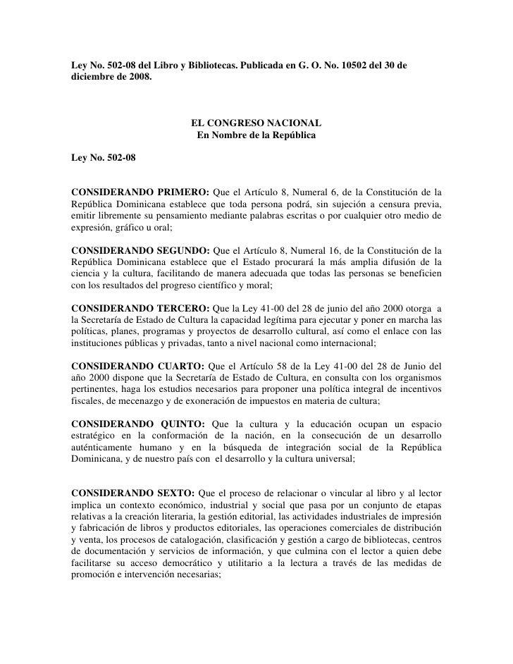 Ley No. 502-08 del Libro y Bibliotecas. Publicada en G. O. No. 10502 del 30 de diciembre de 2008.                         ...