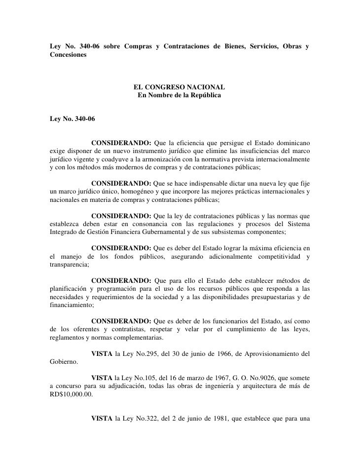 Ley No. 340-06 sobre Compras y Contrataciones de Bienes, Servicios, Obras y Concesiones                                 EL...