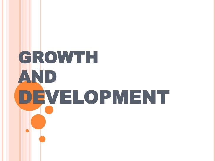 GROWTHANDDEVELOPMENT