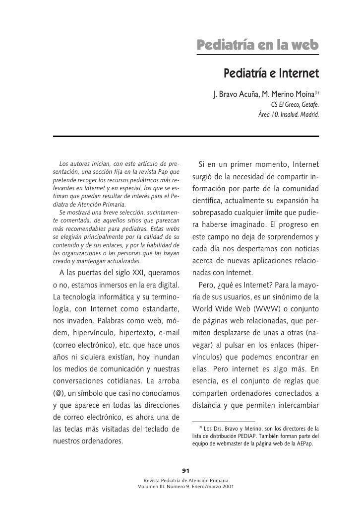 Pediatría e Internet. J. Bravo Acuña, M. Merino Moína. Pediatría e Internet. Rev Pediatr Aten Primaria. 2001;3:91-9901)