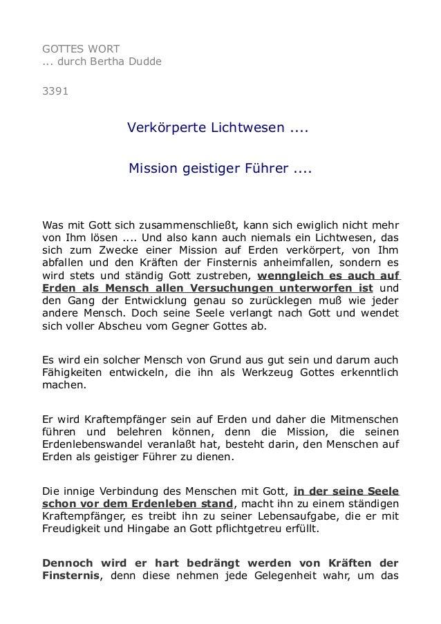 GOTTES WORT ... durch Bertha Dudde 3391 Verkörperte Lichtwesen .... Mission geistiger Führer .... Was mit Gott sich zusamm...