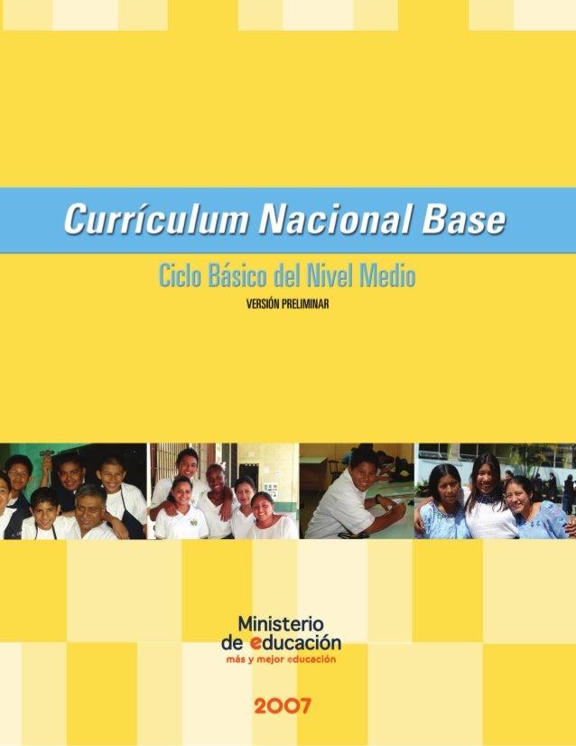 Currículum Nacional Basede Ciclo Básico del Nivel Medio