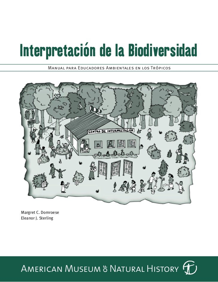 Interpretación de la Biodiversidad             Manual para Educadores Ambientales en los TrópicosMargret C. DomroeseEleano...