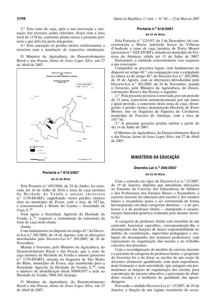 3398                                                       Diário da República, 1.a série — N.o 98 — 22 de Maio de 2007   ...