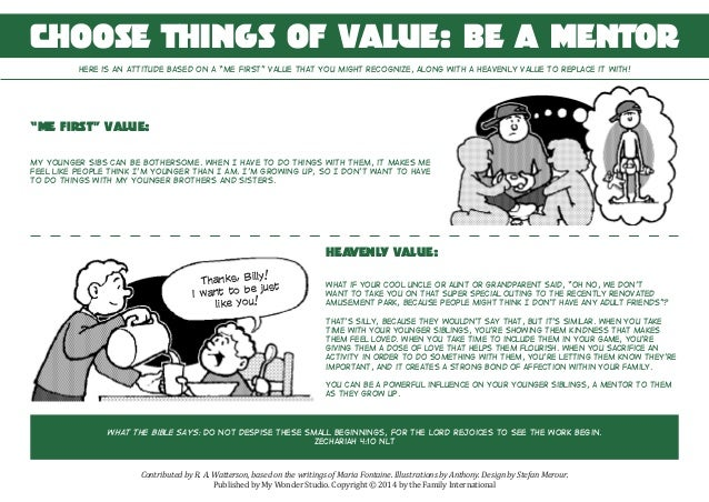 Choose things of value: Be a mentor