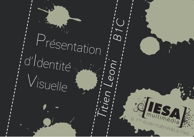 Présentation d'Identité Visuelle TitienLeoniB1C