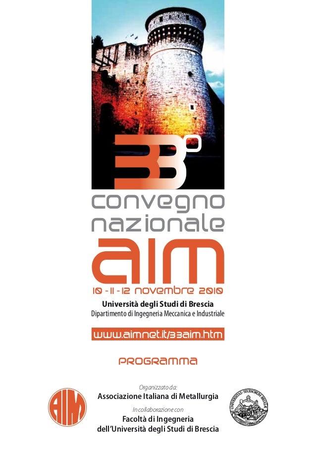 Università degli Studi di BresciaDipartimento di Ingegneria Meccanica e Industriale                 Organizzato da:  Assoc...
