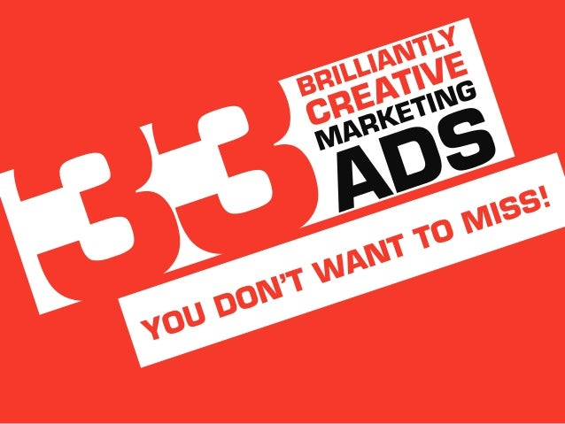 33 Brilliantly Creative Marketing Ads You Don't Want To Miss