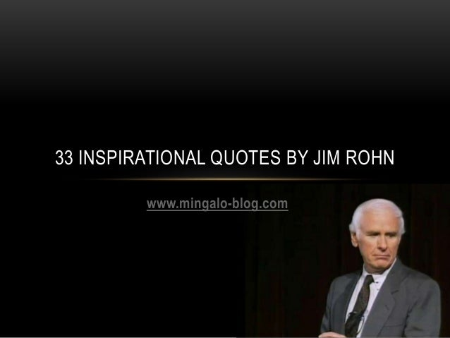 Inspirational Quote by Jim Rohn