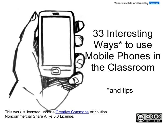 Generic mobile and hand by moleitau  33 Interesting Ways* to use Mobile Phones in the Classroom *and tips This work is lic...