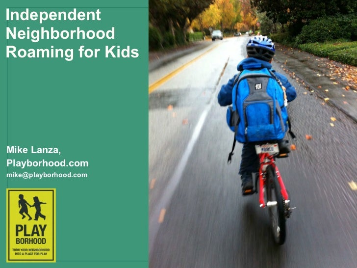 #33 Independent Walking, Biking, and Roaming by Kids - Lanza