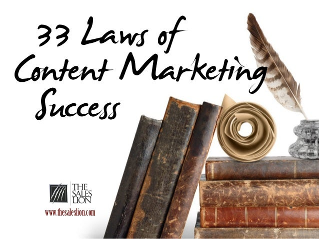 33 Laws of Content Marketing Success www.thesaleslion.com