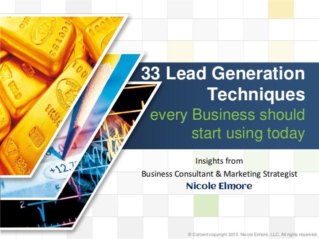 LOGO33 Lead GenerationTechniquesevery Business shouldstart using todayInsights fromBusiness Consultant & Marketing Strateg...