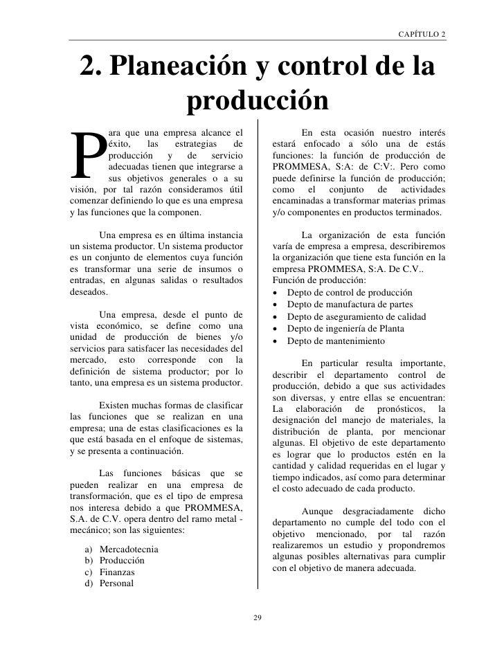 CAPÍTULO 2  2. Planeación y control de la          producción          ara que una empresa alcance el                    E...