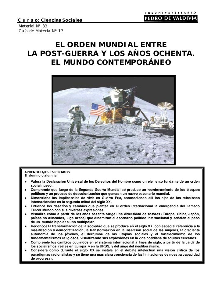 C u r s o: Ciencias SocialesMaterial N° 33Guía de Materia Nº 13            EL ORDEN MUNDIAL ENTRE      LA POST-GUERRA Y LO...