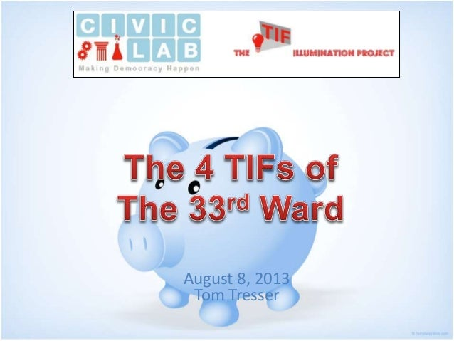 The TIFs of The 33rd Ward