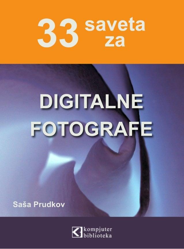 33 saveta za digitalne fotografe- Saša Prudkov