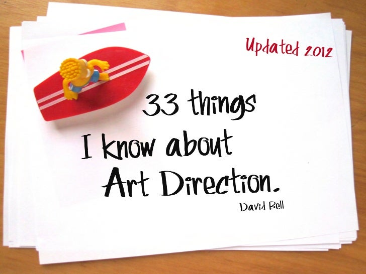 '33 things I know about Art Direction' UPDATED 2012