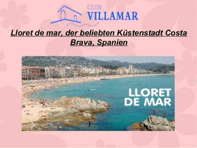 Lloret de mar, der beliebten Küstenstadt Costa Brava, Spanien