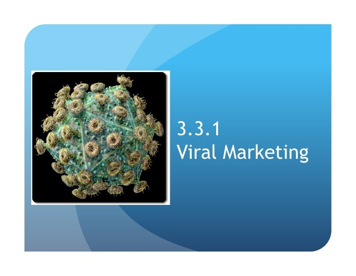 3.3.1 Viral Marketing