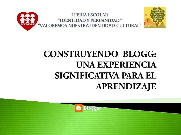 VALORANDO NUESTRA IDENTIDAD CULTURAL