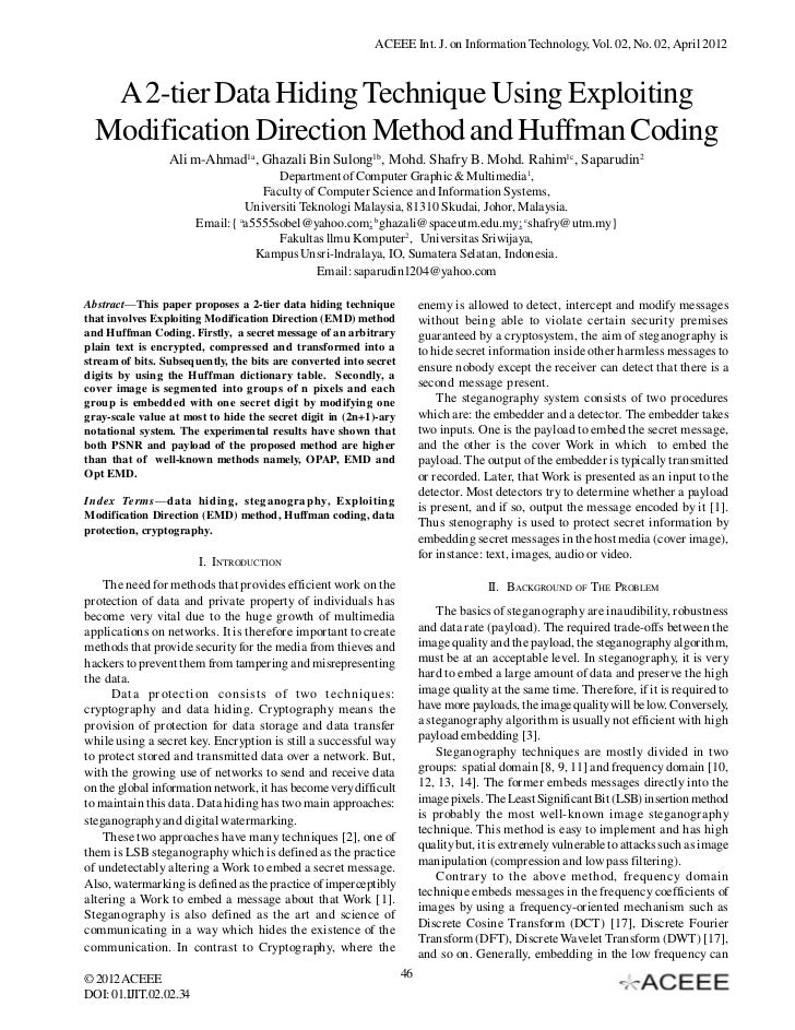 ACEEE Int. J. on Information Technology, Vol. 02, No. 02, April 2012   A 2-tier Data Hiding Technique Using Exploiting  Mo...