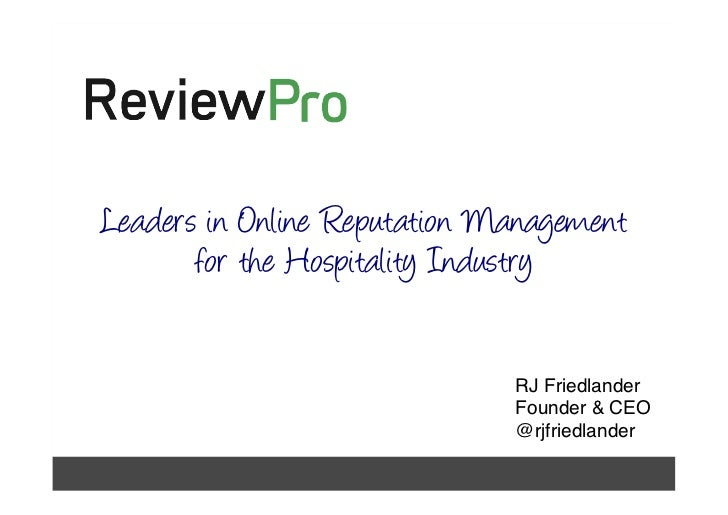 Leaders in Online Reputation Management             for the Hospitality Industry                                    RJ Fri...
