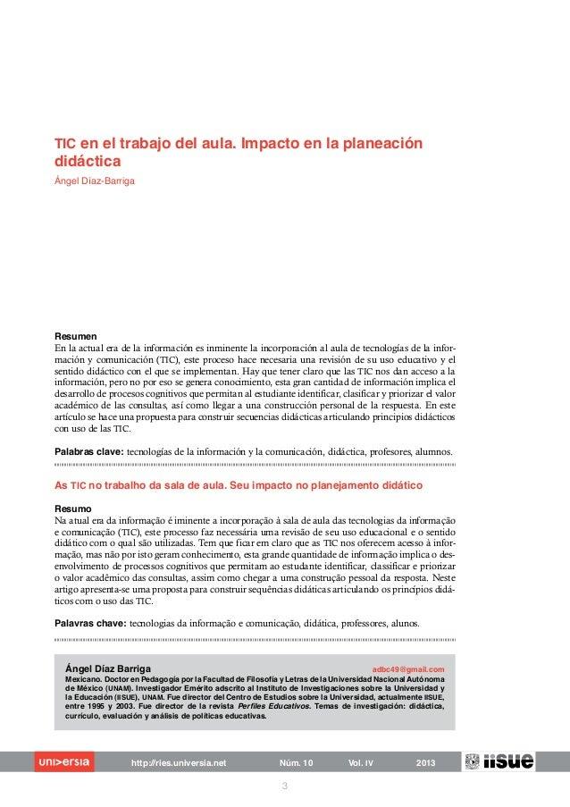 TIC en el trabajo del aula. Impacto en la planeación didáctica. Angel Díaz Barriga. (2013)